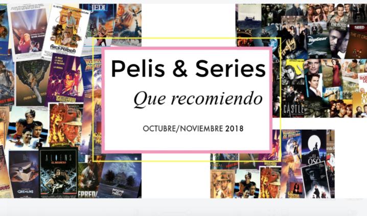 7 películas y series que recomiendo de Octubre/Noviembre